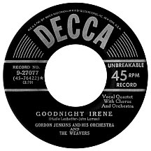 Goodnight Irene / Tzena Tzena Tzena
